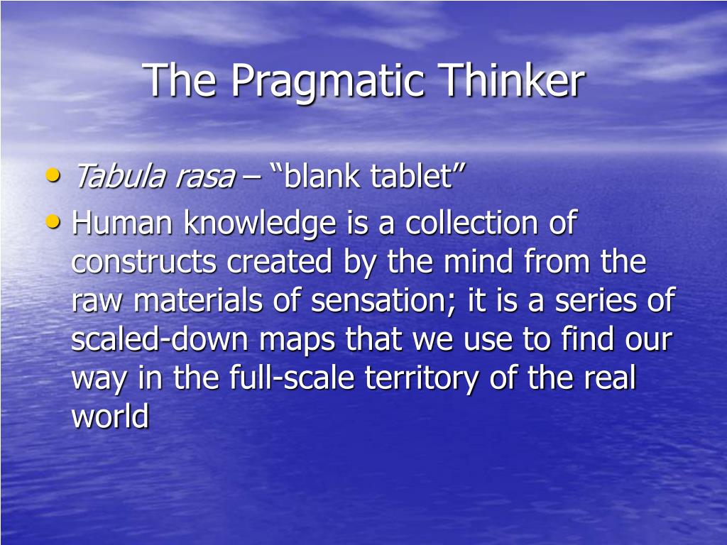 The Pragmatic Thinker