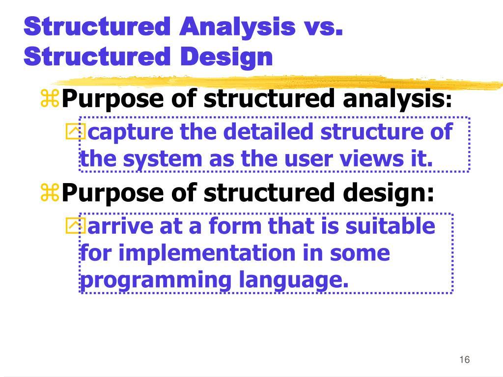 Structured Analysis vs. Structured Design