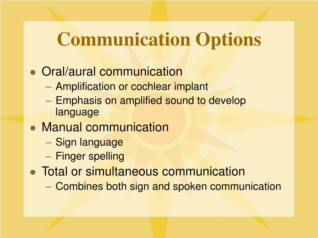 Communication Options
