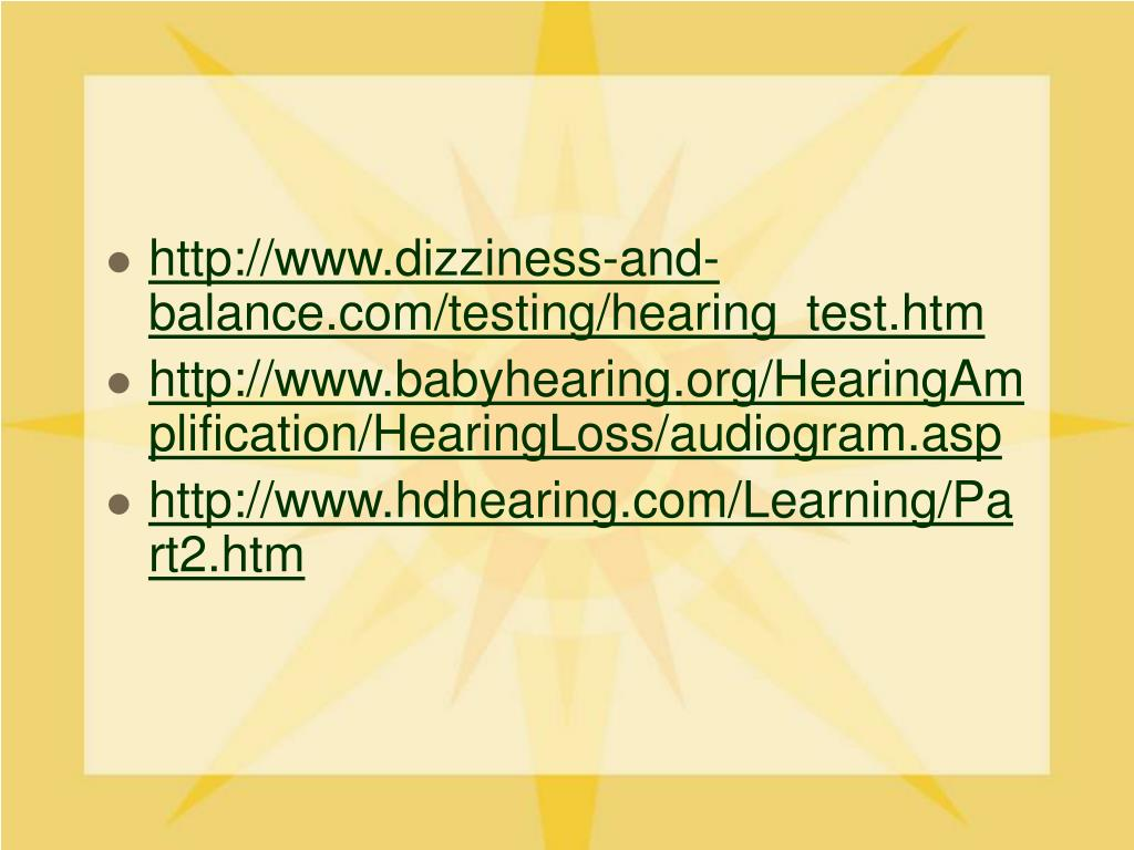 http://www.dizziness-and-balance.com/testing/hearing_test.htm
