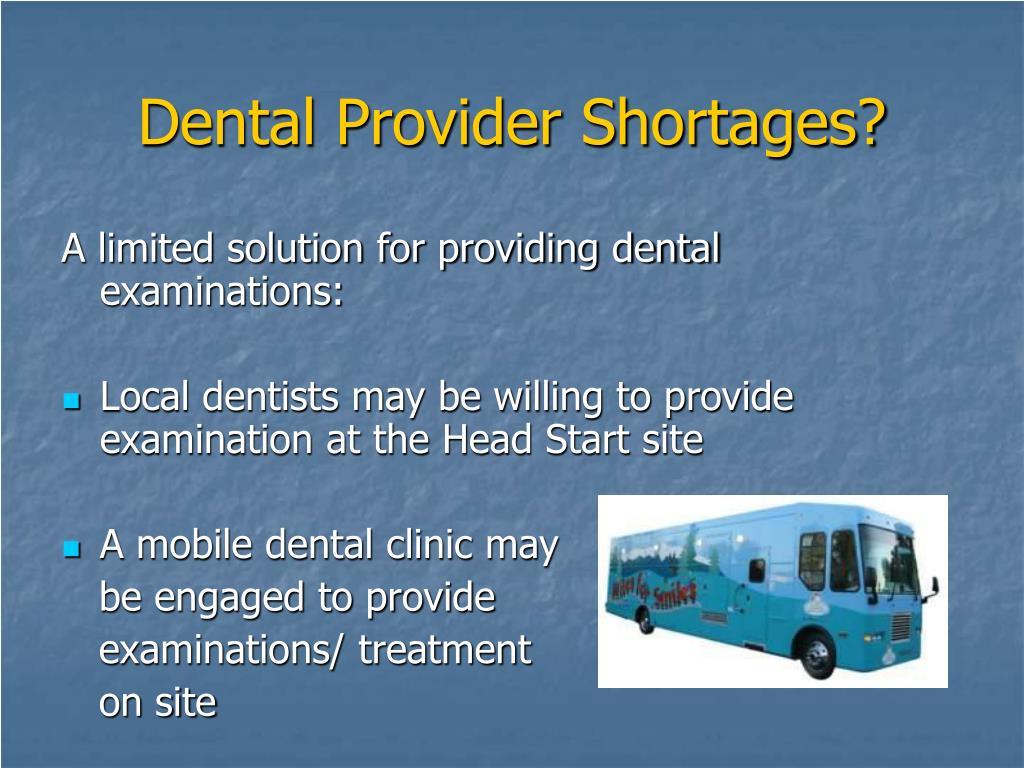 Dental Provider Shortages?