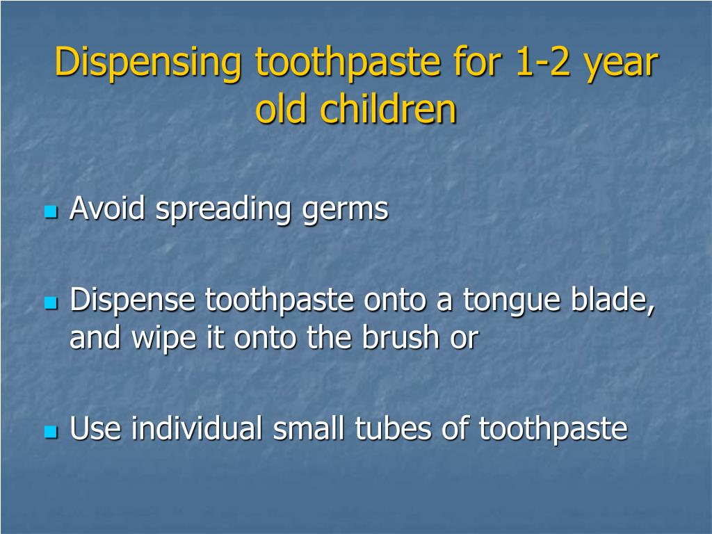 Dispensing toothpaste for 1-2 year old children