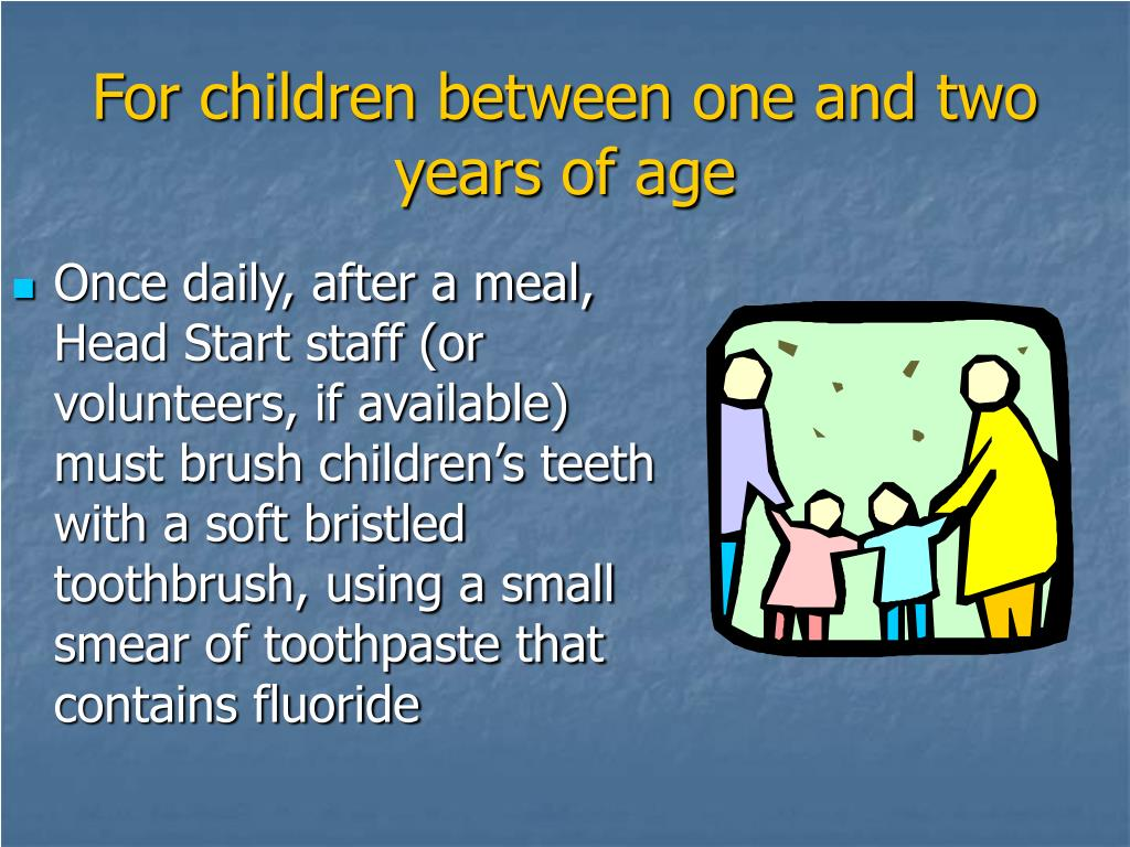 For children between one and two years of age
