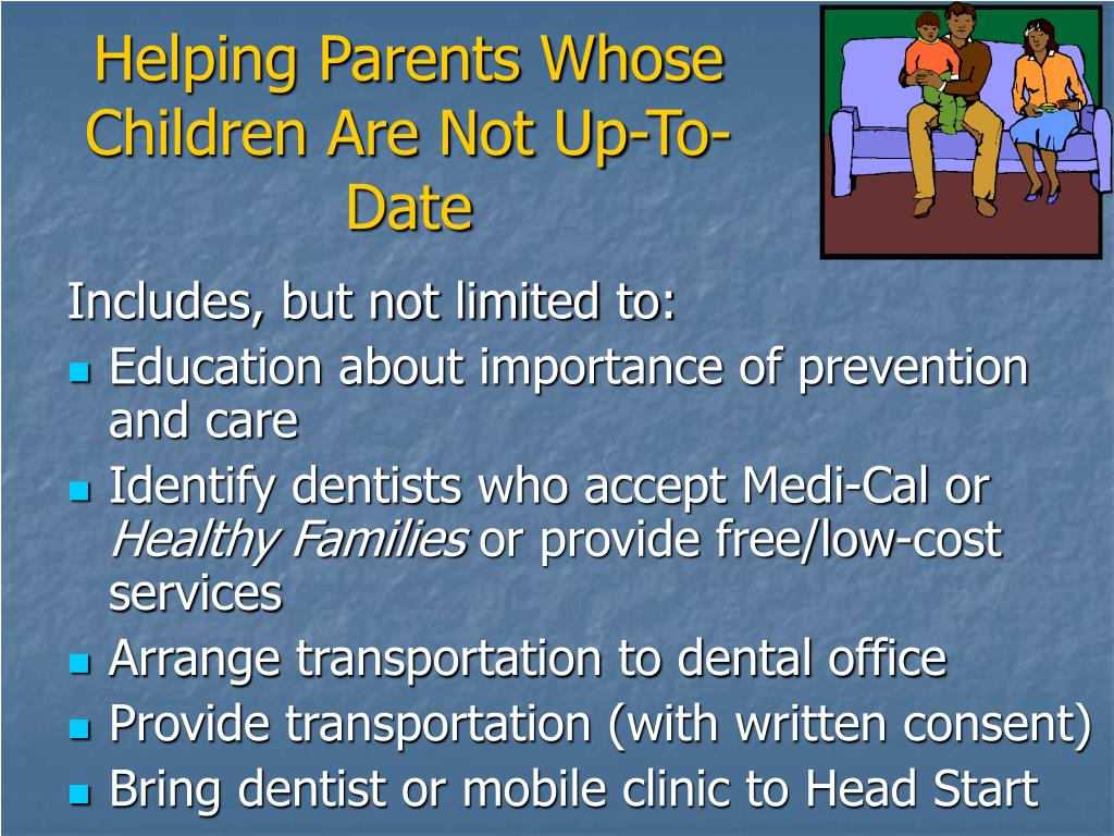 Helping Parents Whose Children Are Not Up-To-Date