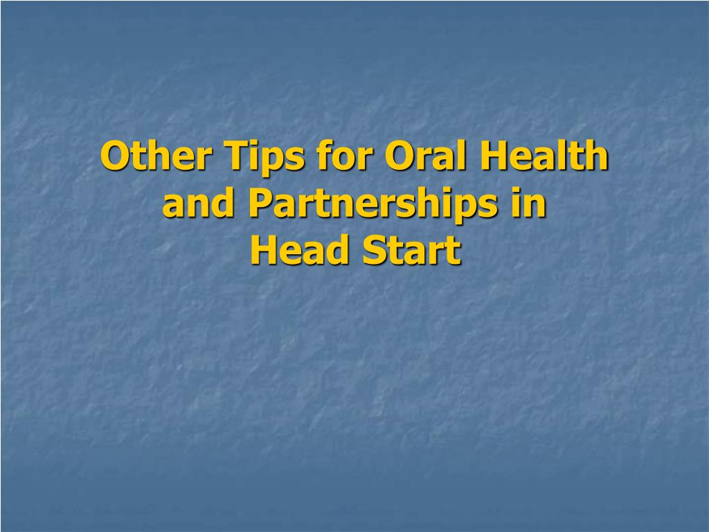 Other Tips for Oral Health and Partnerships in