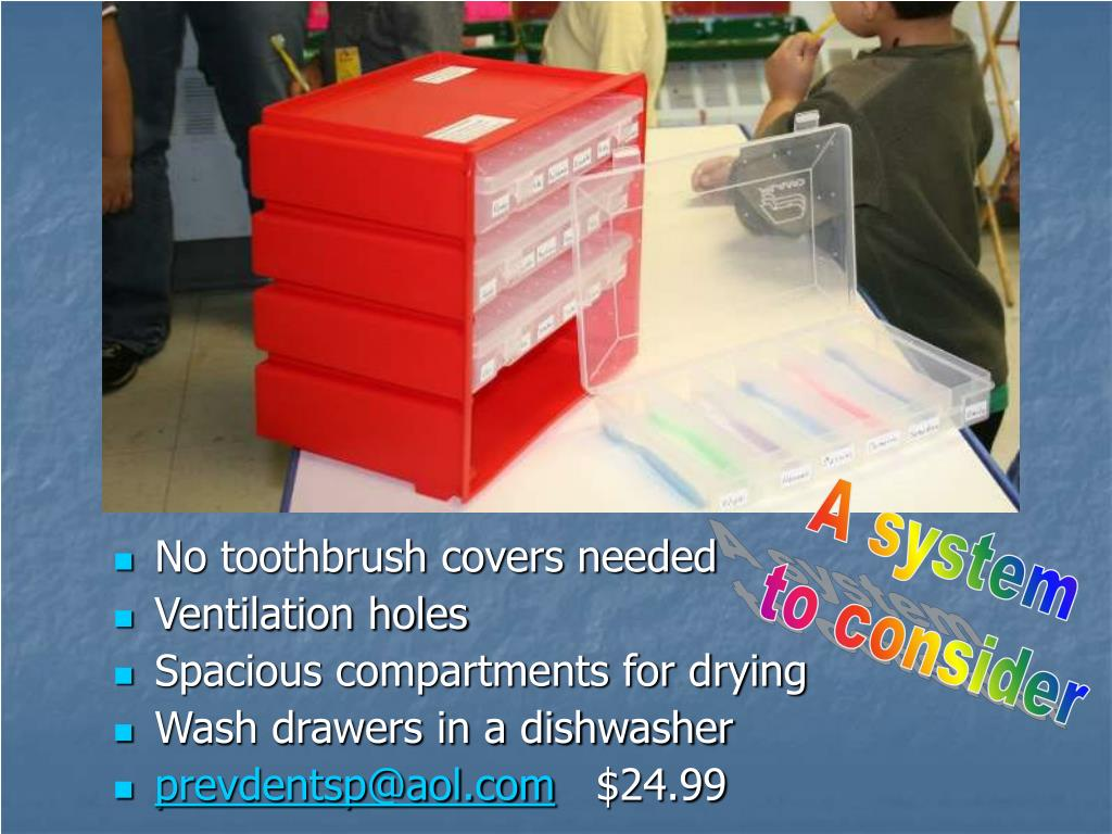No toothbrush covers needed