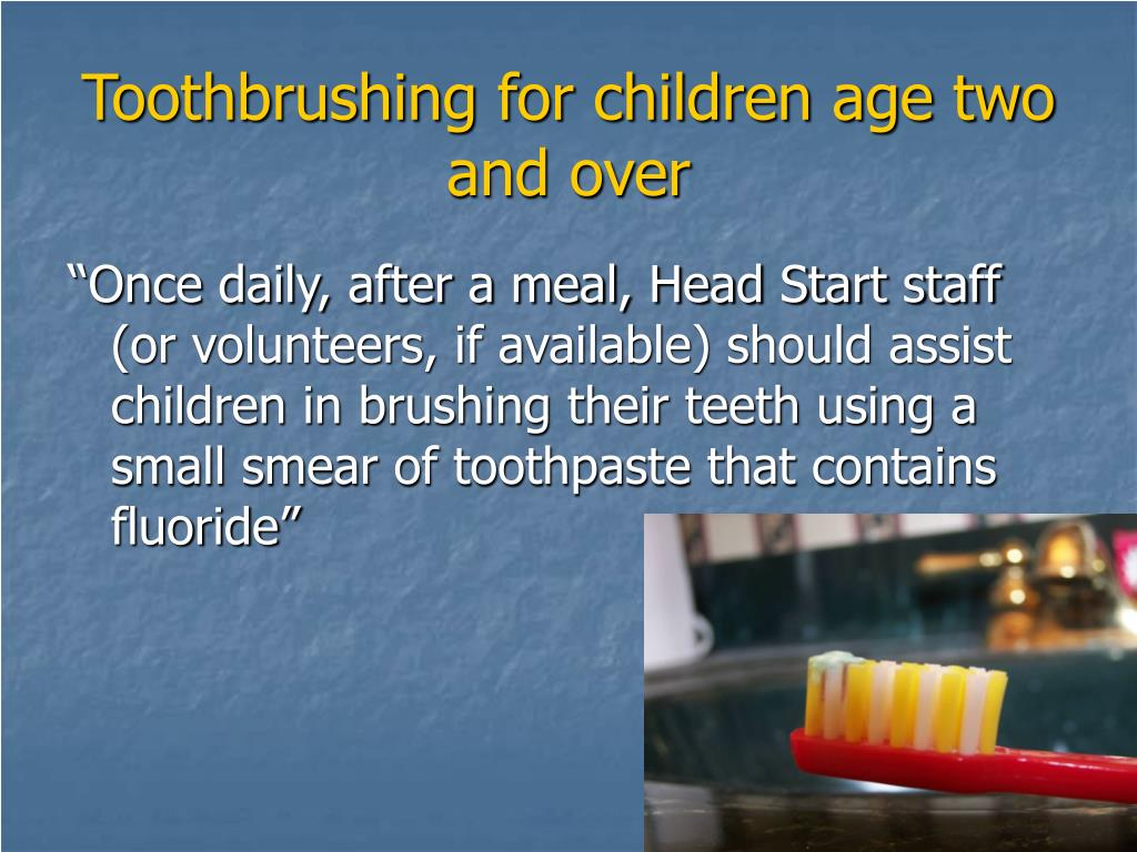 Toothbrushing for children age two and over