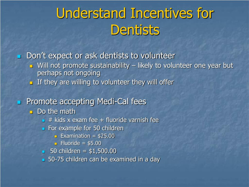 Understand Incentives for Dentists