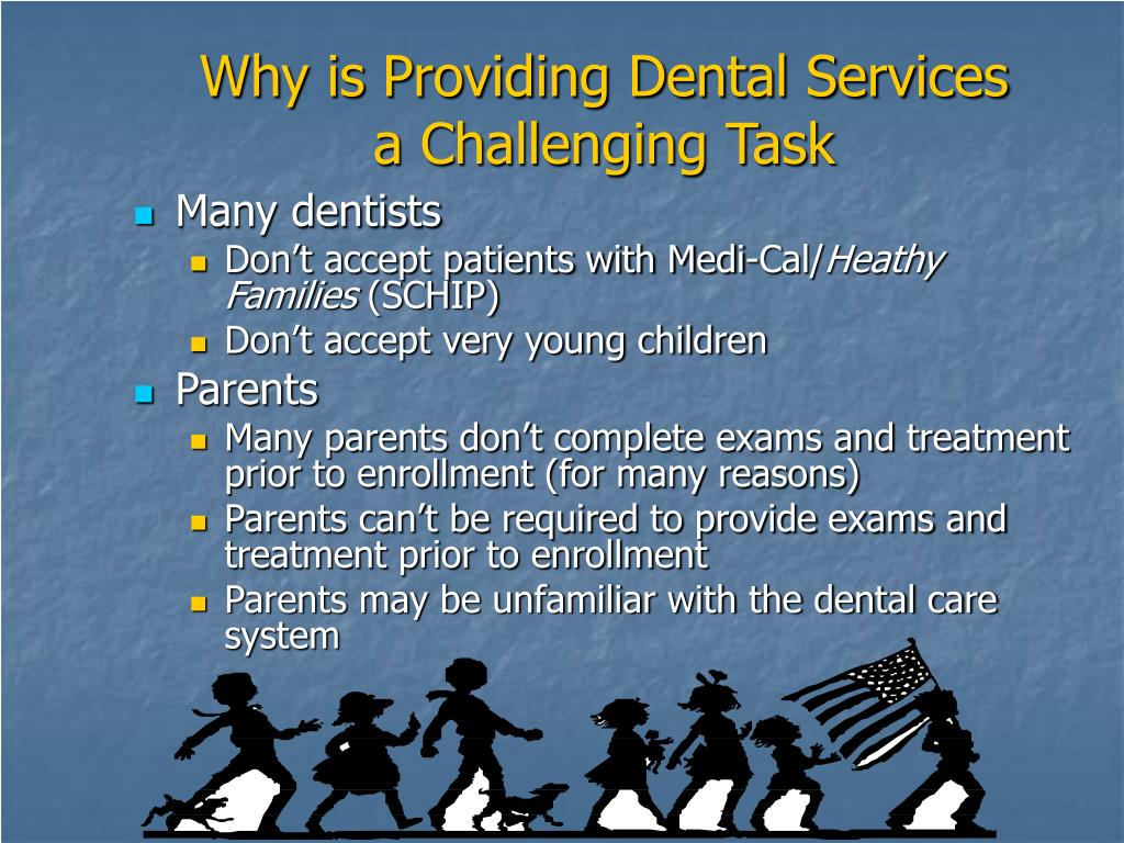 Why is Providing Dental Services a Challenging Task