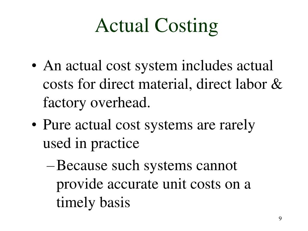 Actual Costing