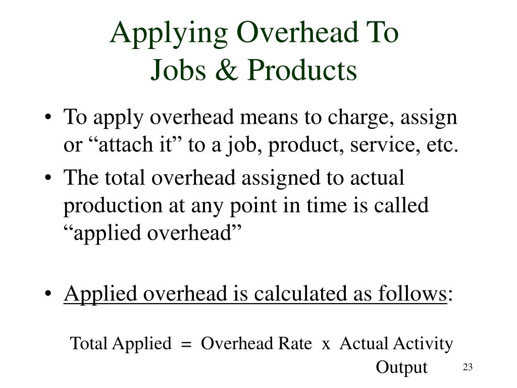 Applying Overhead To