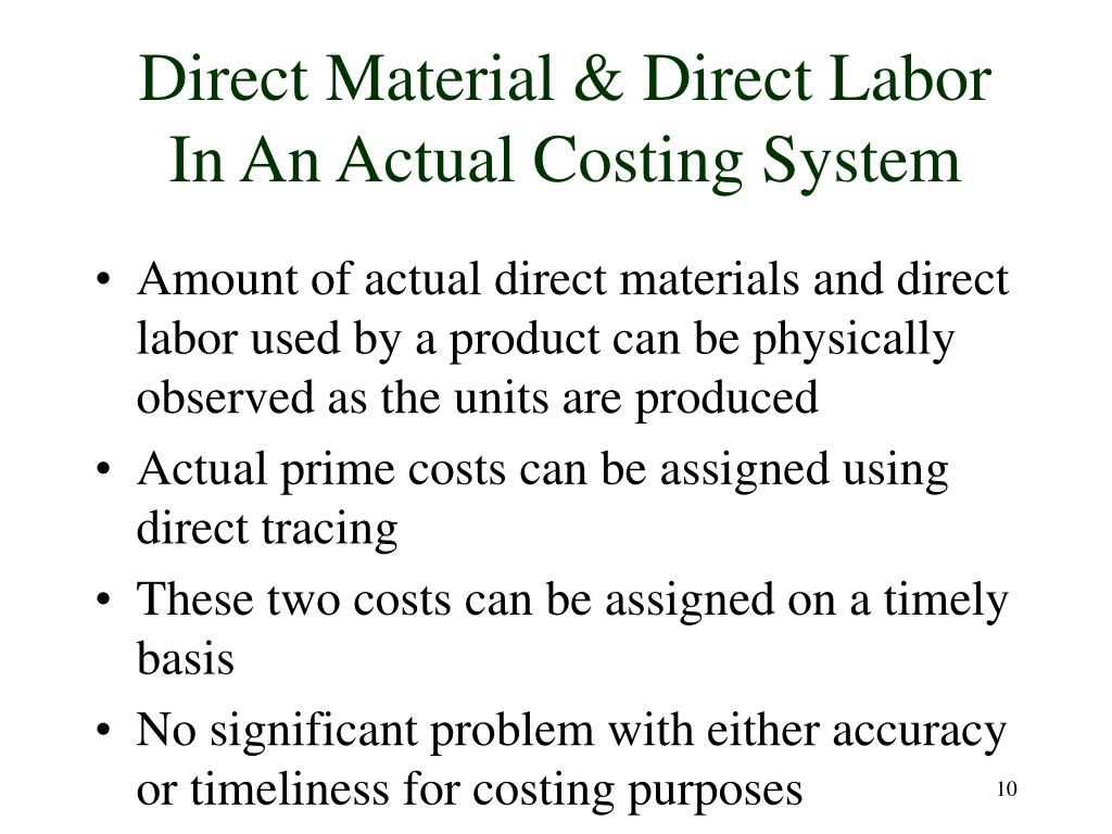 Direct Material & Direct Labor