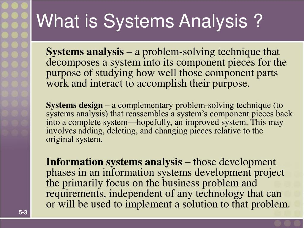 What is Systems Analysis ?