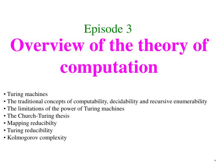 Overview of the theory of computation