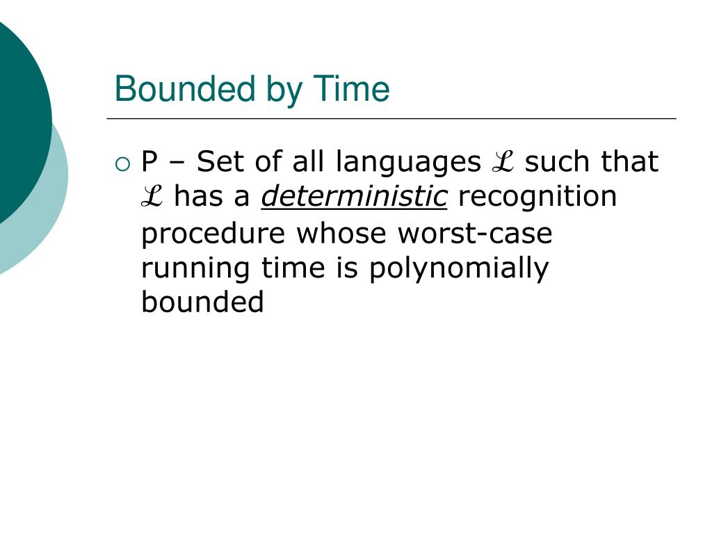 Bounded by Time