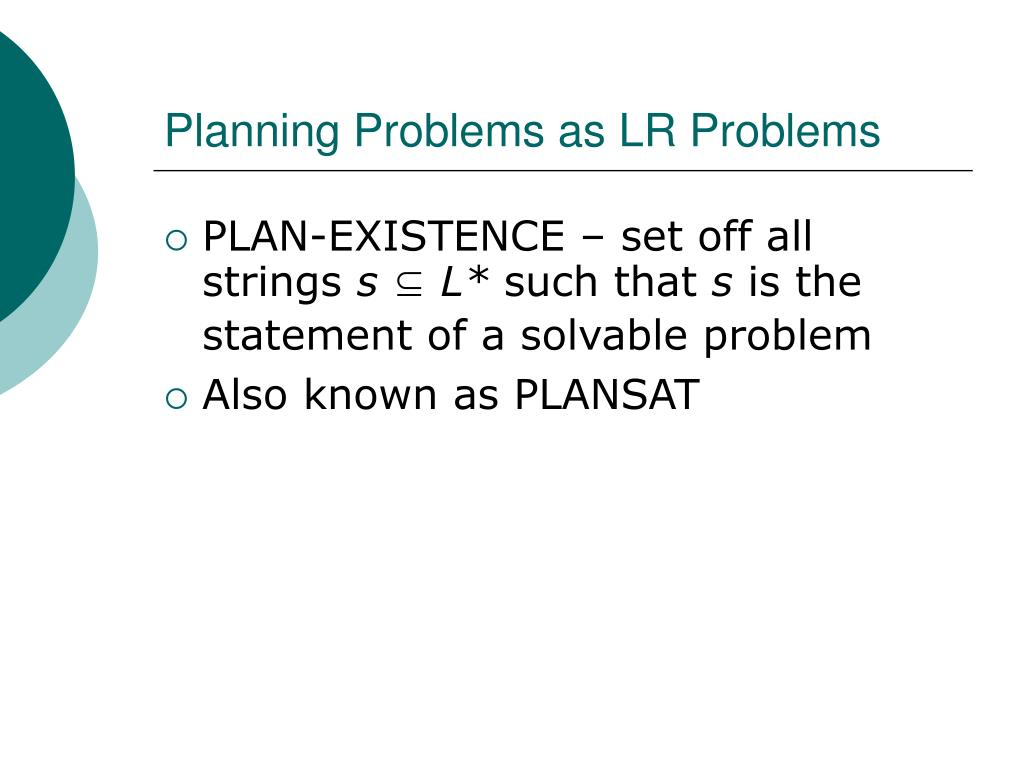 Planning Problems as LR Problems