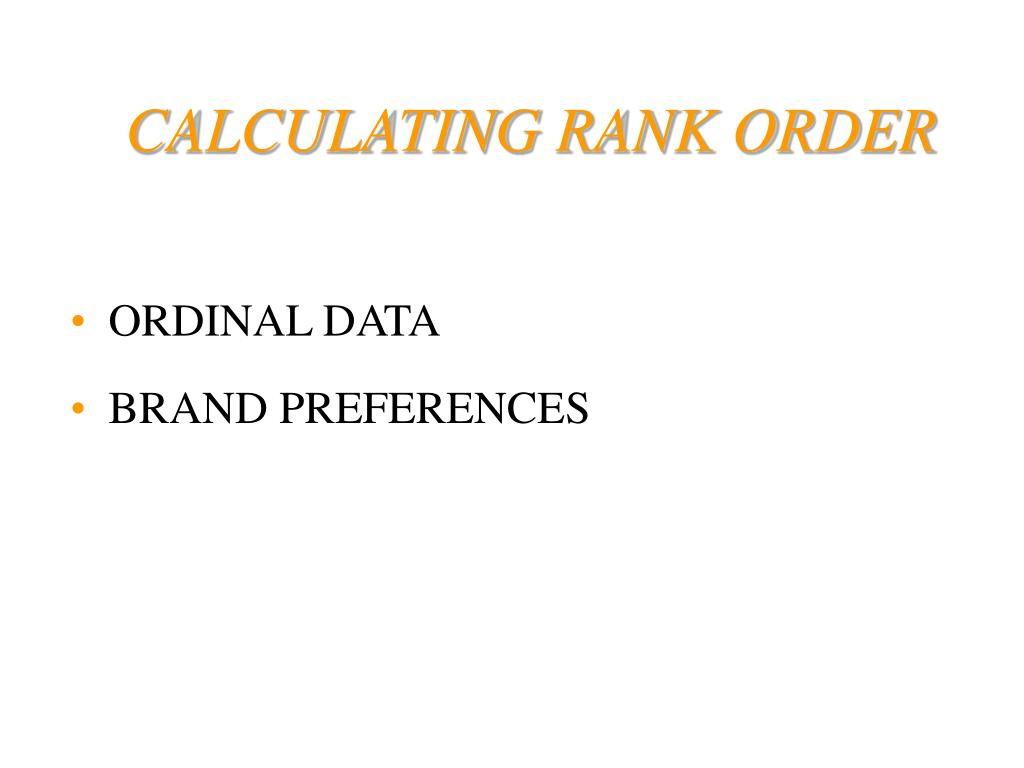 CALCULATING RANK ORDER