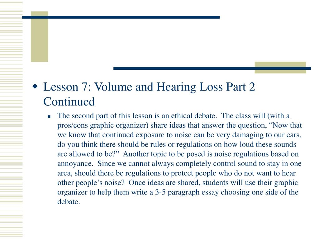 Lesson 7: Volume and Hearing Loss Part 2 Continued