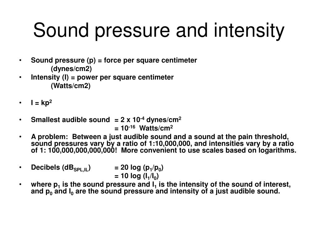 Sound pressure and intensity