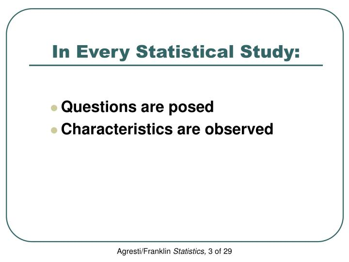 In every statistical study
