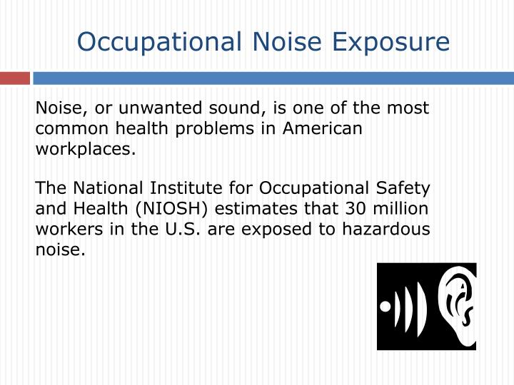 Occupational noise exposure3