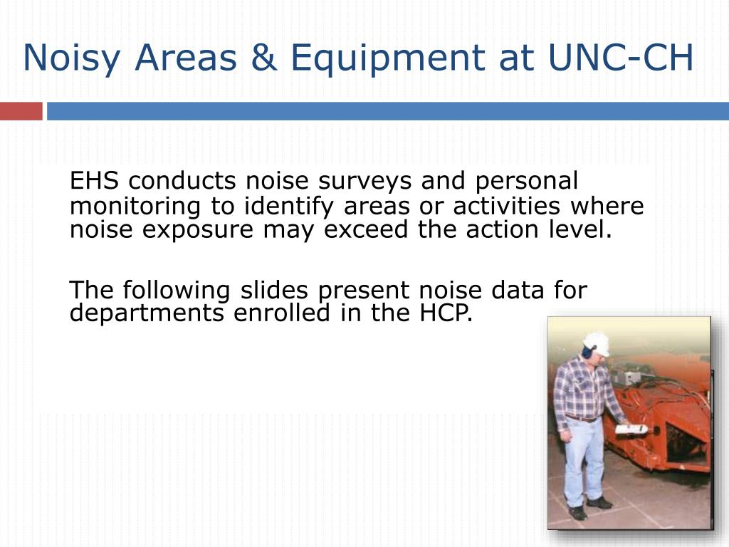 Noisy Areas & Equipment at UNC-CH