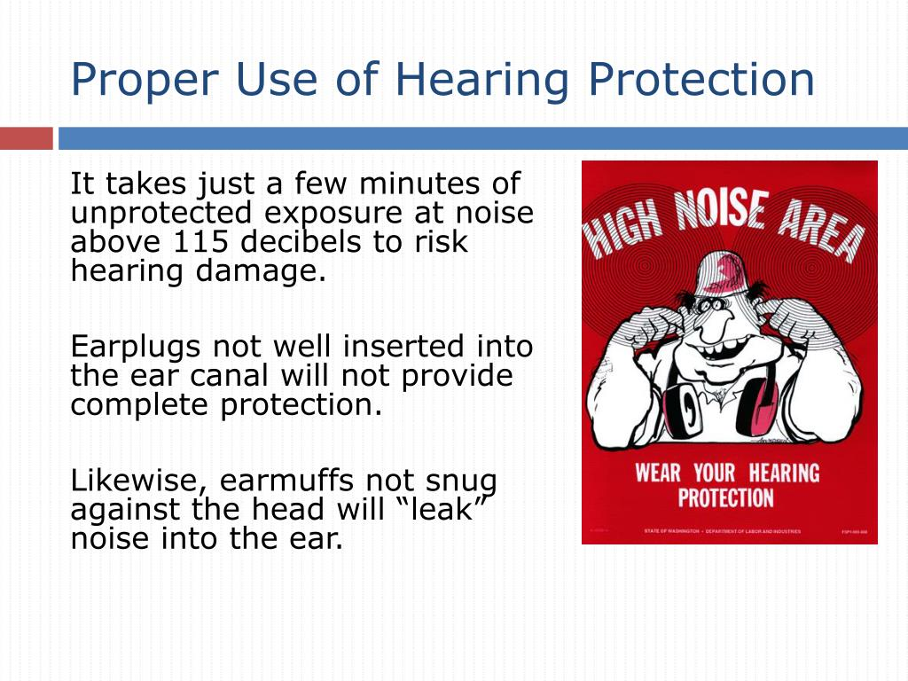 Proper Use of Hearing Protection