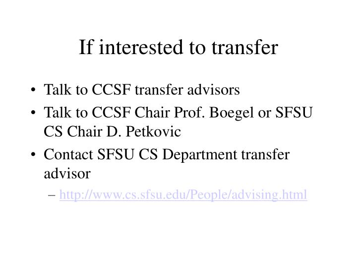 If interested to transfer