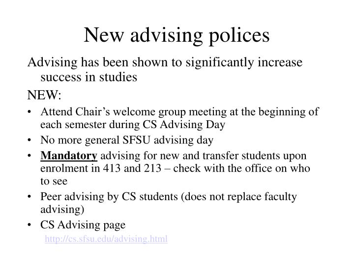 New advising polices