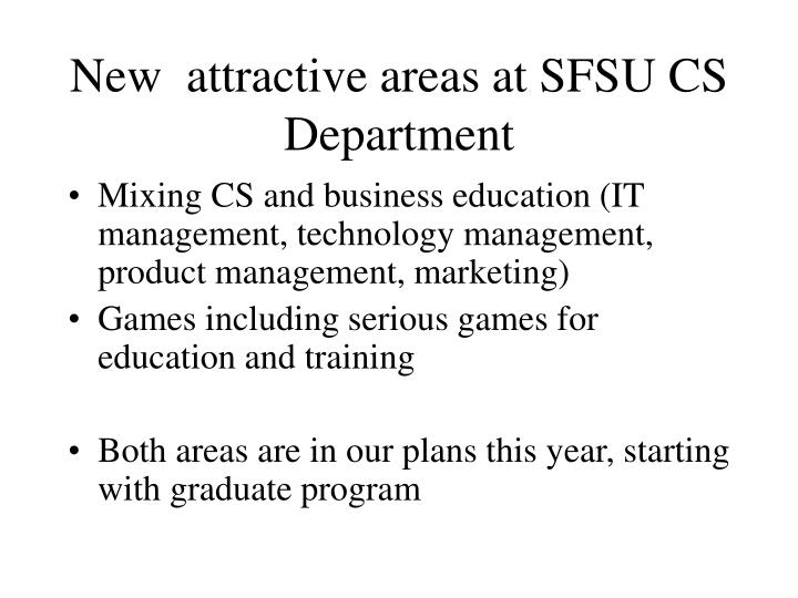 New  attractive areas at SFSU CS Department