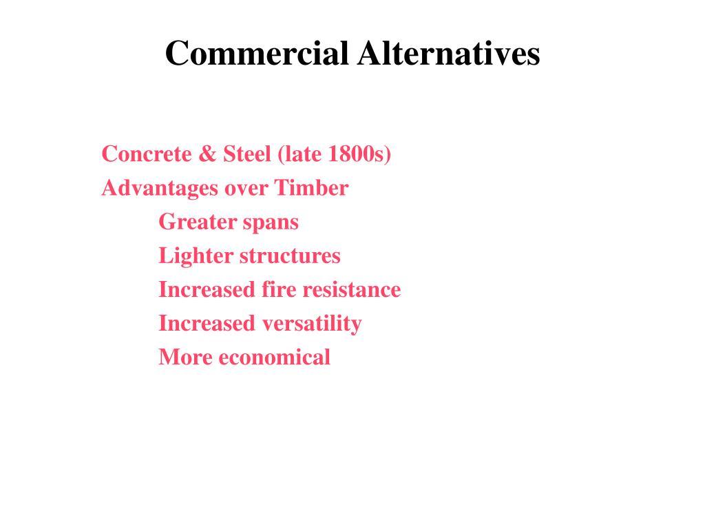 Commercial Alternatives