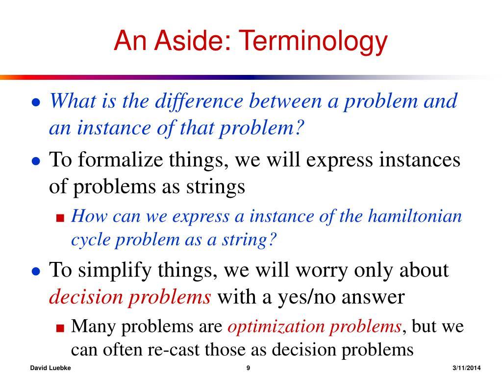 An Aside: Terminology