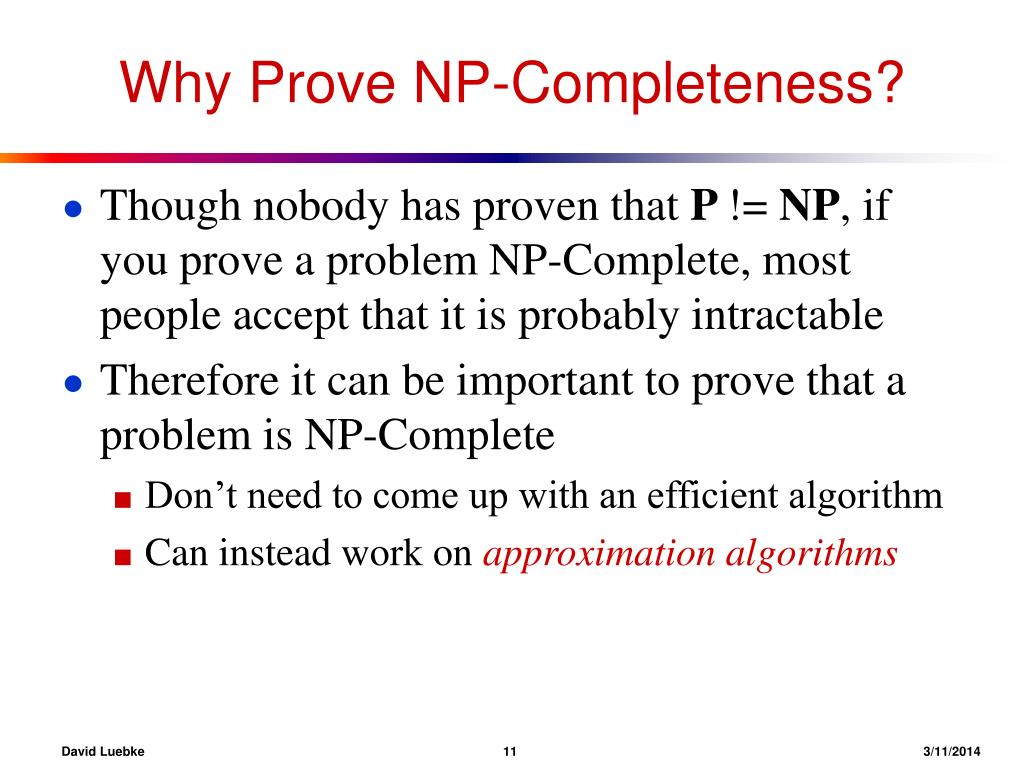 Why Prove NP-Completeness?