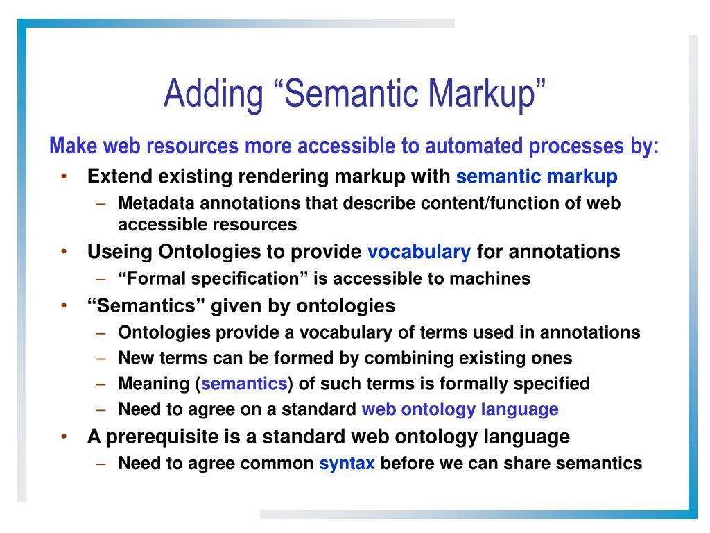 "Adding ""Semantic Markup"""