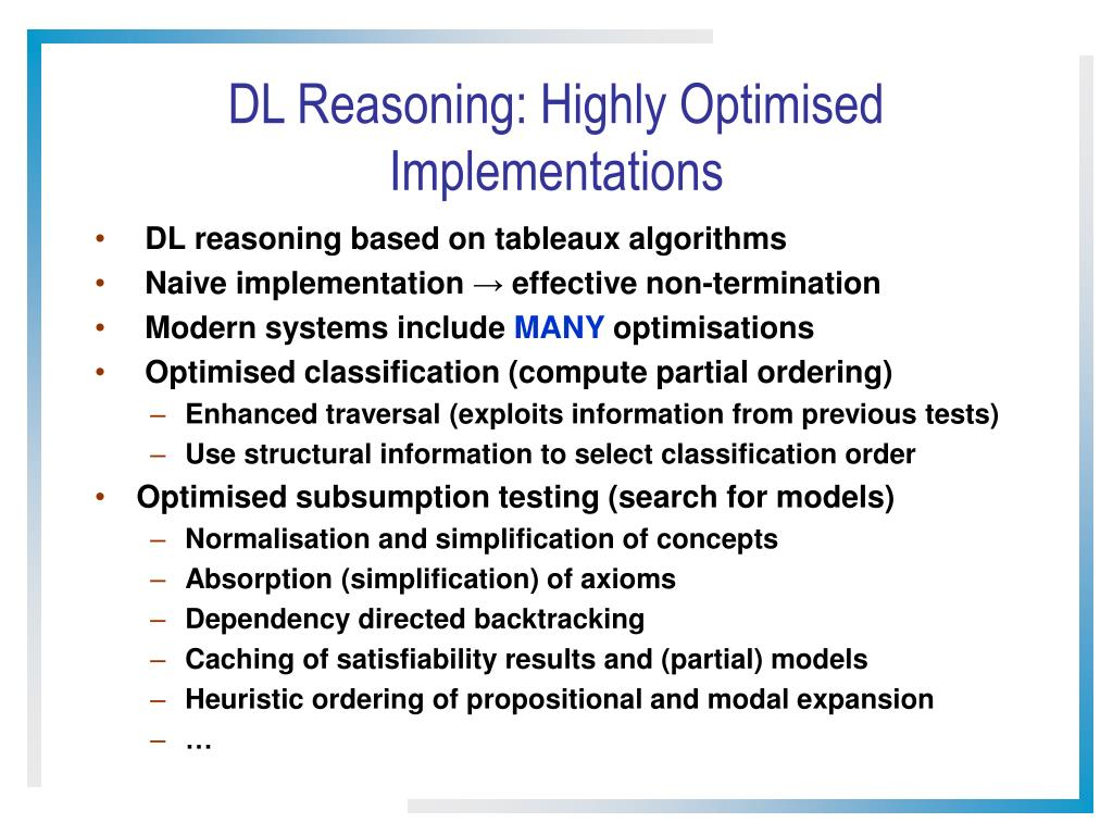 DL Reasoning: Highly Optimised Implementations