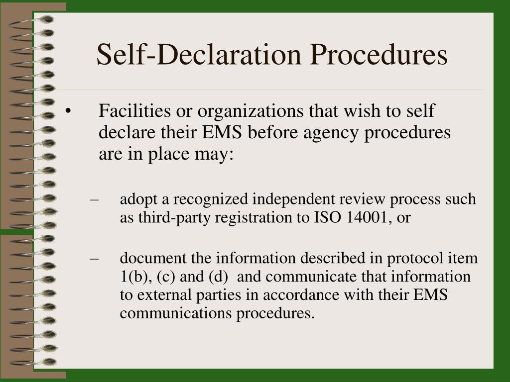 Self-Declaration Procedures