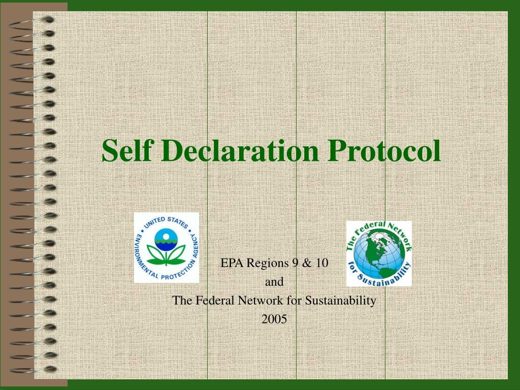 Self Declaration Protocol
