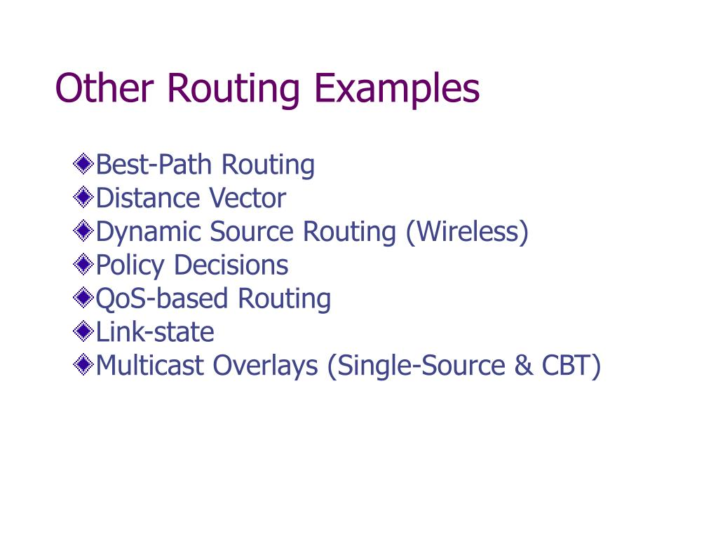 Other Routing Examples