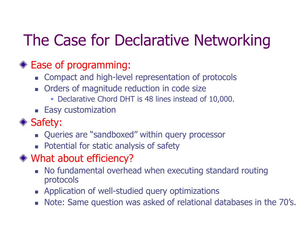 The Case for Declarative Networking