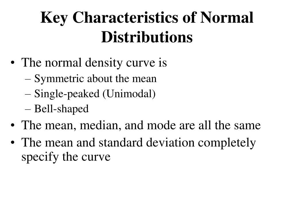 Key Characteristics of Normal Distributions