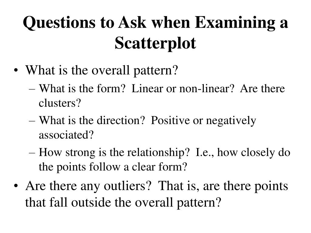 Questions to Ask when Examining a Scatterplot