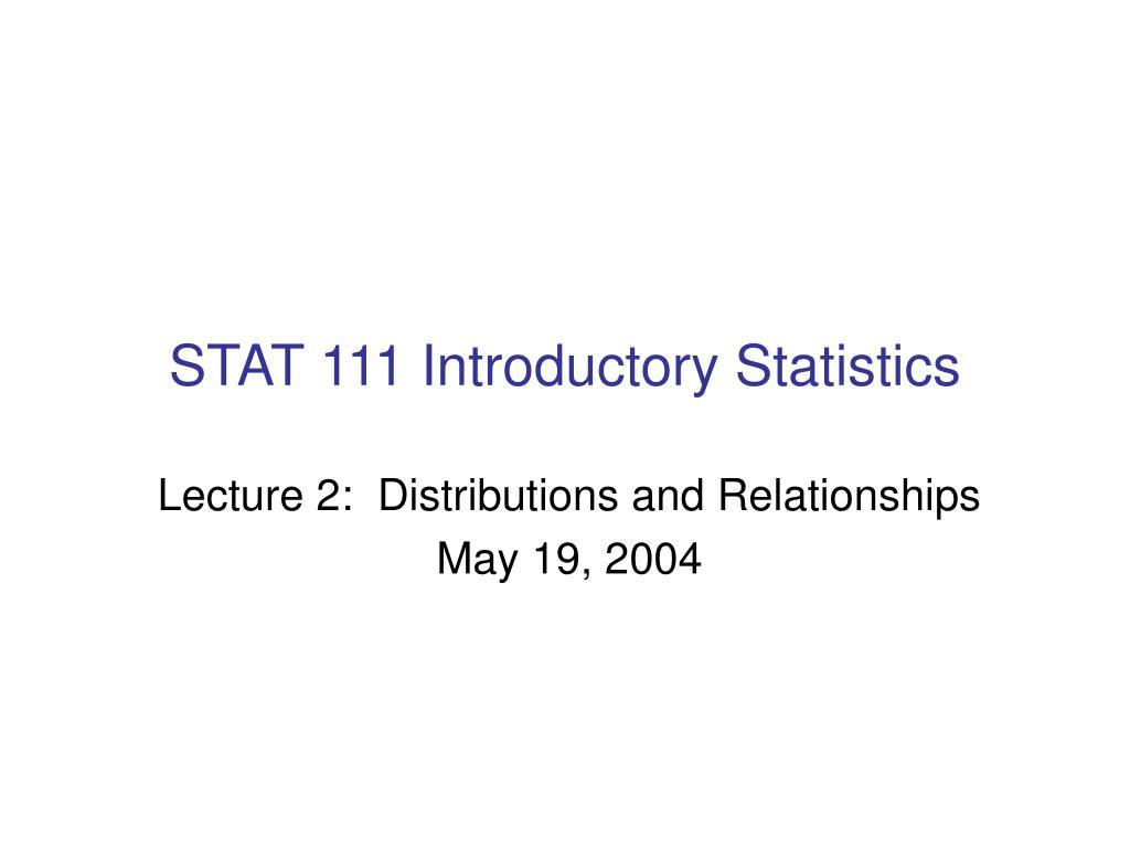 STAT 111 Introductory Statistics
