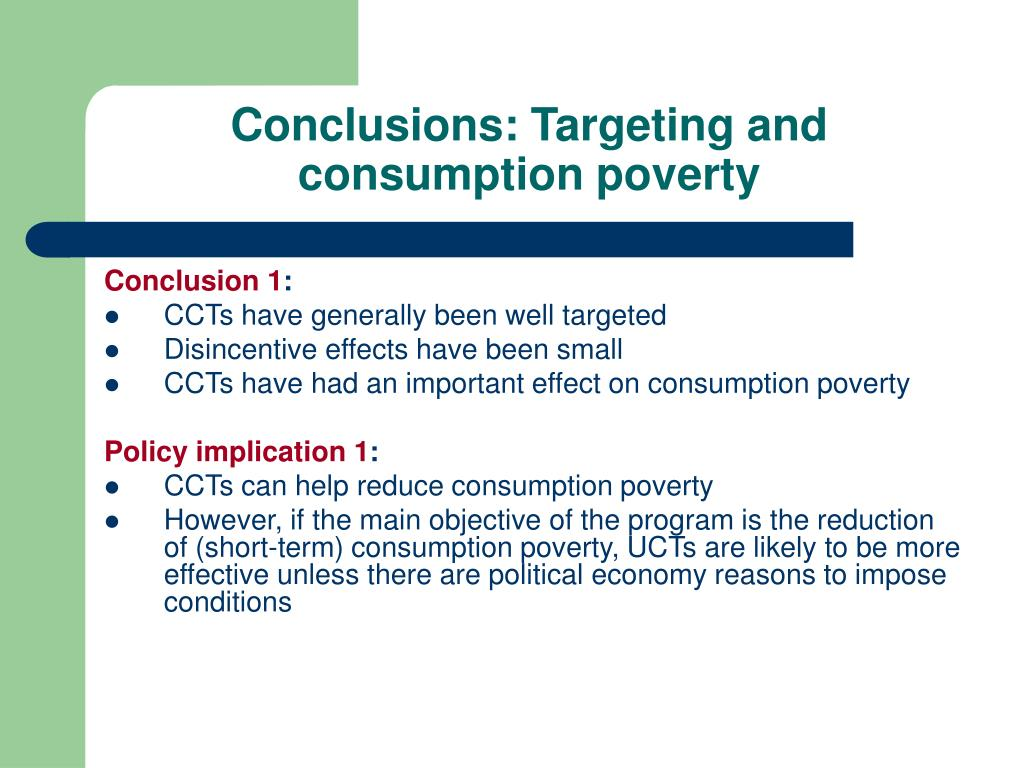 Conclusions: Targeting and consumption poverty