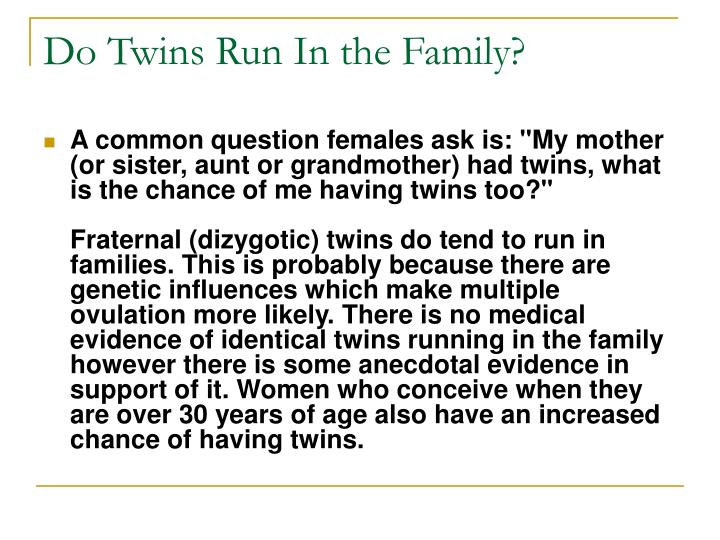 Do Twins Run In the Family?