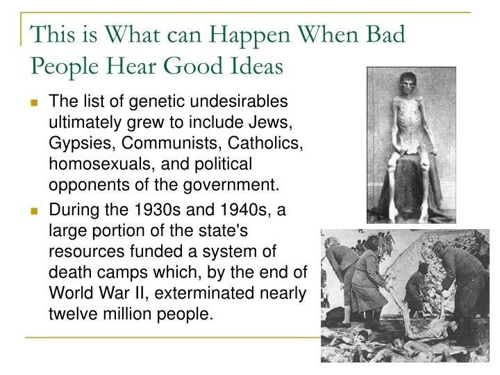 This is What can Happen When Bad People Hear Good Ideas