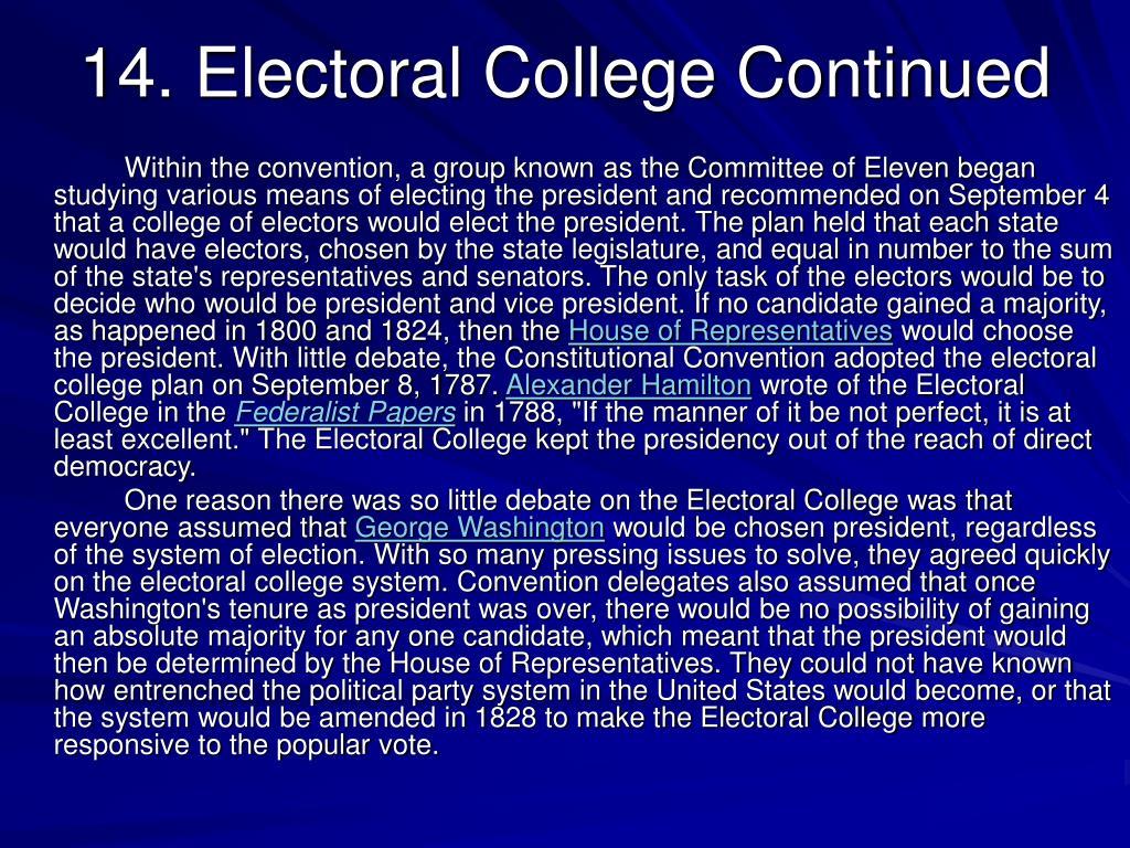 14. Electoral College Continued
