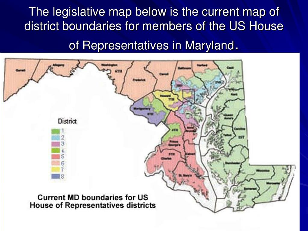 The legislative map below is the current map of district boundaries for members of the US House of Representatives in Maryland