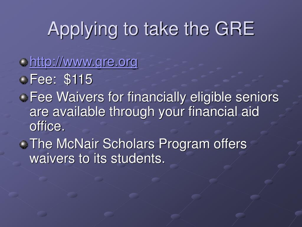 Applying to take the GRE