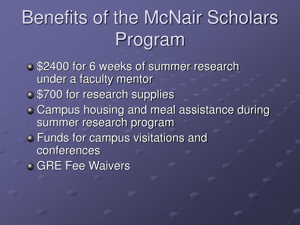 Benefits of the McNair Scholars Program