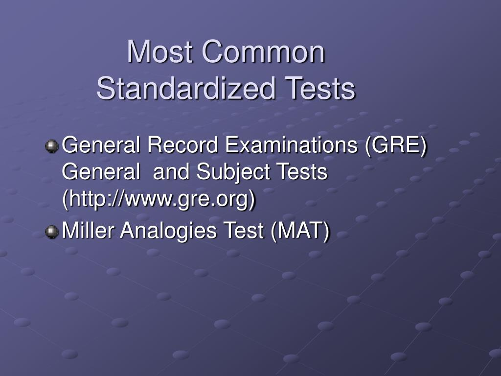 Most Common Standardized Tests